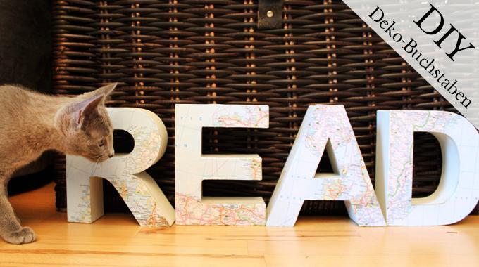 DIY: Deko-Buchstaben   Was liest du?