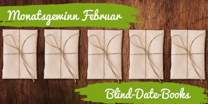 Monatsgewinnspiel Februar 2017: Blind-Date-Books (Wähle Deine drei Favoriten)