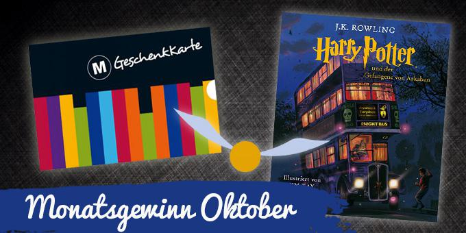 "Monatsgewinnspiel Oktober 2017: Drei Harry Potter - Packages (""Illustrierte Schmuckausgabe Harry Potter und der Gefangene von Askaban"")"