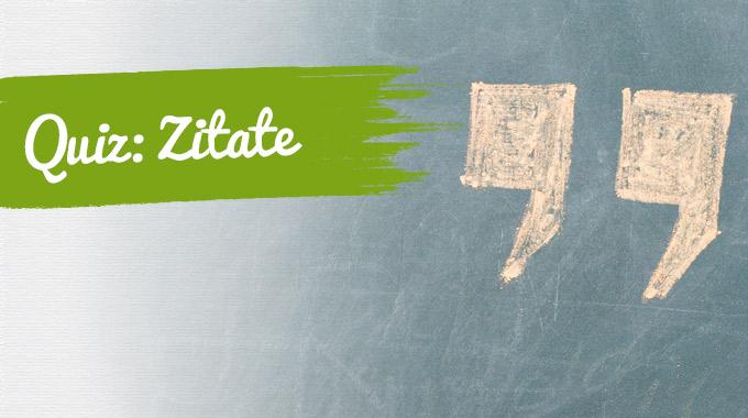 Artikelbild zum Quiz Zitate; Foto von Countduckula - istockphoto