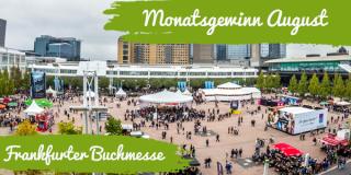 Monatsgewinn August: Frankfurter Buchmesse