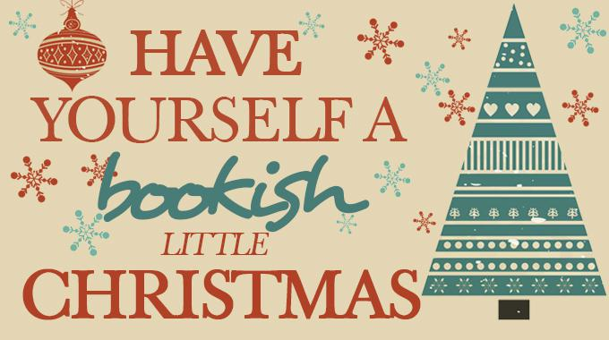 Have yourself a bookish litte christmas