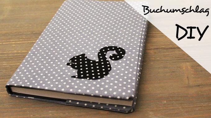 DIY Buchumschlag aus Stoff