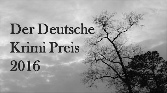 Der Deutsche Krimi Preis 2016