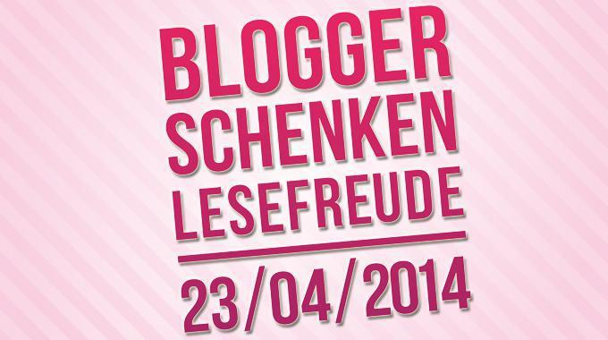 Blogger schenken Lesefreude 2014: Gewinnspiel zum Welttag des Buches 2014