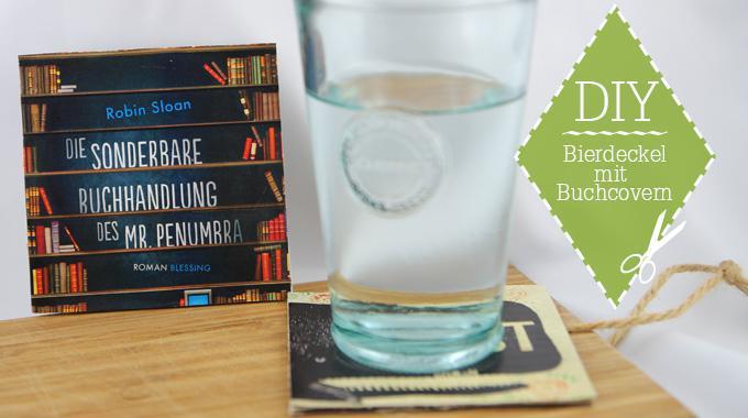 Bookish DIY: Bierdeckel mit Buchcovern