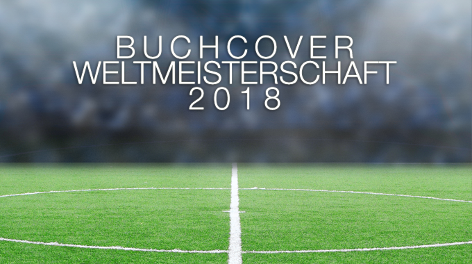 Buchcover Weltmeisterschaft 2018