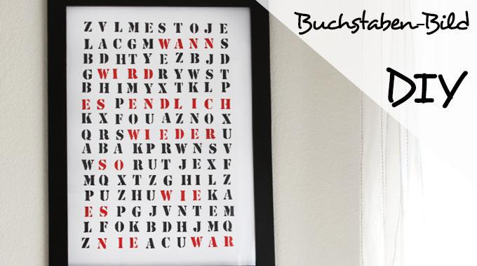 Do it yourself: Buchstabenbild