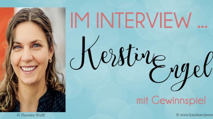 Im Interview mit Kerstin Engel + Gewinnspiel