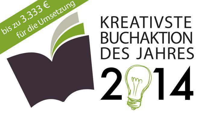 Kreativste Buchaktion des Jahres 2014 - Ideenwettbewerb