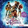Alea Aquarius. Die Songs -