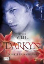 Darkyn 03. Dunkle Erinnerung
