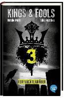 Kings & Fools 03. Verfluchte Gräber