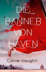 Die Banner von Haven - Carrie Vaughn