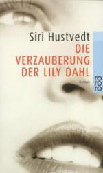 Die Verzauberung der Lily Dahl