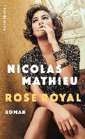 Rose Royal - Nicolas Mathieu