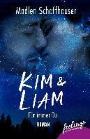 Kim & Liam - Für immer Du - Madlen Schaffhauser