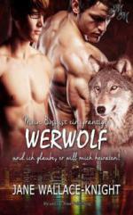 Mein Boss ist ein grantiger Werwolf (Band 2)