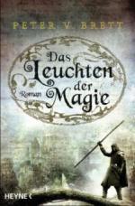 Das Leuchten der Magie - Peter V. Brett