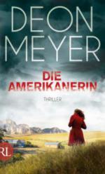 Die Amerikanerin - Deon Meyer