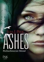 Ashes 04 - Pechschwarzer Mond