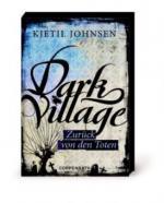 Dark Village 04 - Zurück von den Toten