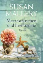 Meeresrauschen und Inselträume - Susan Mallery