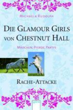 Die Glamour Girls von Chestnut Hall - Rache-Attacke