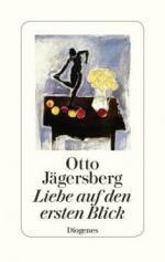 Liebe auf den ersten Blick - Otto Jägersberg