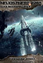 Heliosphere 2265 - Das Marsprojekt 2: Todeszone Terra (Science Fiction)