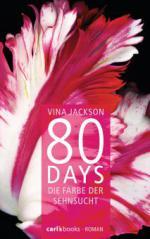 80 Days - Die Farbe der Sehnsucht