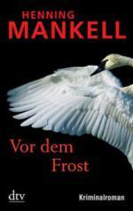 Vor dem Frost
