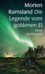 Die Legende vom goldenen Ei - Morten Ramsland