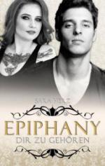 Epiphany - Dir zu gehören