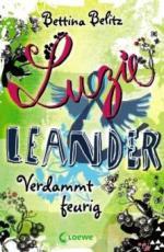 Luzie & Leander 02. Verdammt feurig
