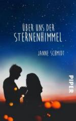 Über uns der Sternenhimmel - Janne Schmidt