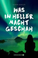 Was in heller Nacht geschah - Karen Winter