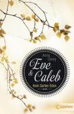 Eve und Calab 03. Kein Garten Eden