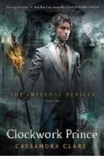 The Infernal Devices - Clockwork Prince