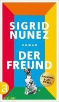 Der Freund - Sigrid Nunez
