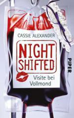 Nightshifted, Visite bei Vollmond