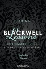 Blackwell Lessons - Entfesselte Lust. Von Marc Blackwell erzählt
