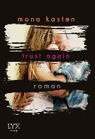Trust Again - Mona Kasten