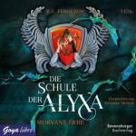 Die Schule der Alyxa 2. Morvans Erbe