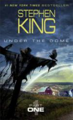 Under the Dome, Part I