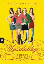 Pretty Little Liars 01 - Unschuldig