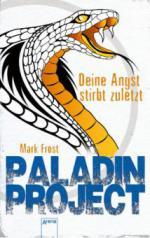 Paladin Project (3). Deine Angst stirbt zuletzt