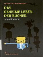 Das geheime Leben der Bücher vor dem Erscheinen - Ron Heussen, Anne Mikus, Farid Rivas Michel