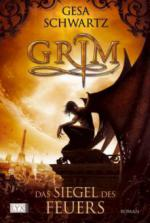 Grim 01. Das Siegel des Feuers