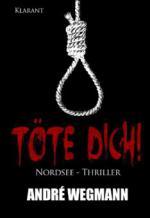 Töte Dich! Nordsee - Thriller